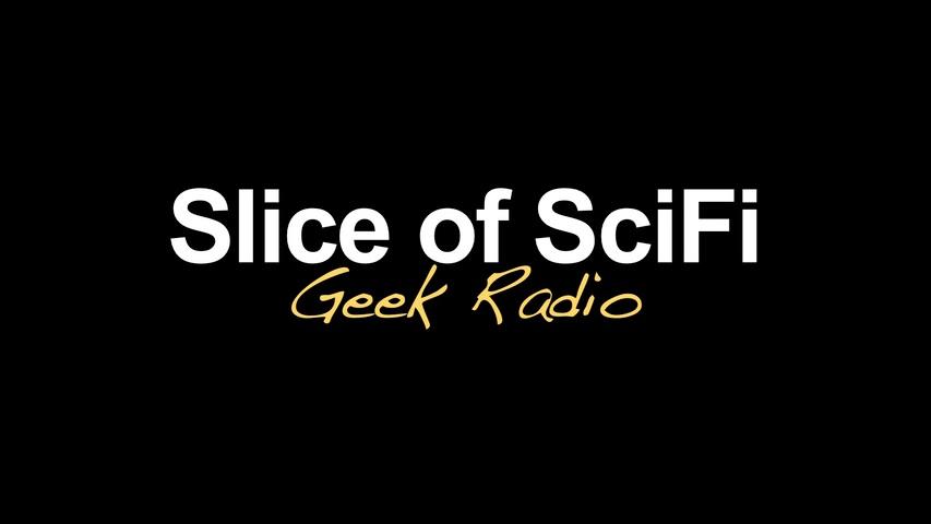 Slice of SciFi: Geek Radio